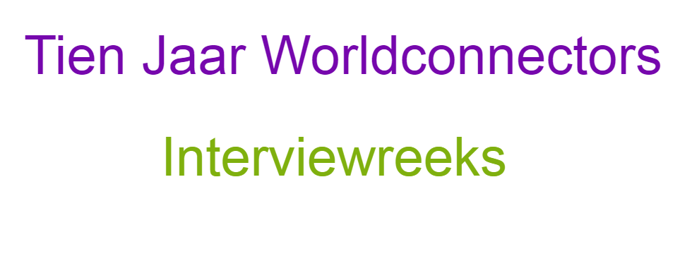 Interviewreeks: 10 jaar Worldconnectors